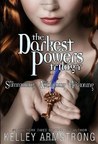 Darkest Powers Trilogy (Darkest Powers, #1-3) Kelley Armstrong