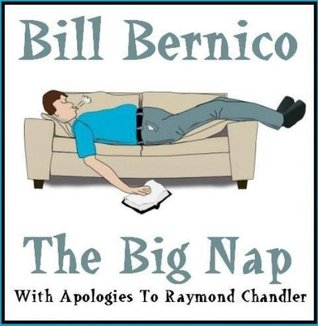 The Big Nap (Short Story Book 144) Bill Bernico