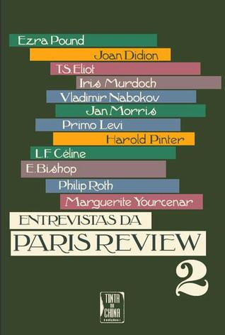 Entrevistas da Paris Review 2  by  The Paris Review