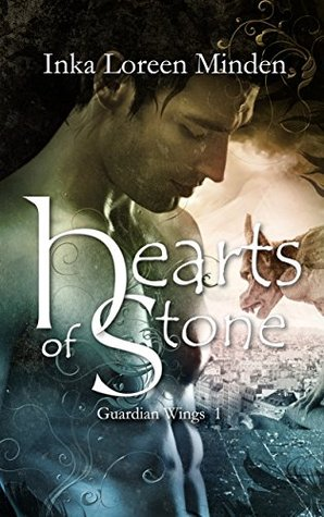 Hearts of Stone: Guardian Wings  by  Inka Loreen Minden