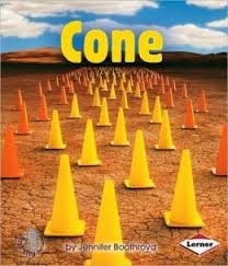 Cone (First Step Nonfiction: Solid Shapes)  by  Jennifer Boothroyd