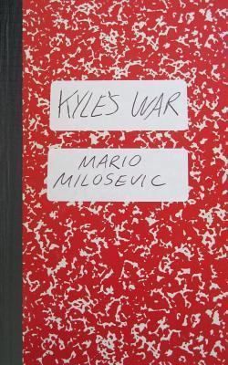 Kyles War  by  Mario Milosevic