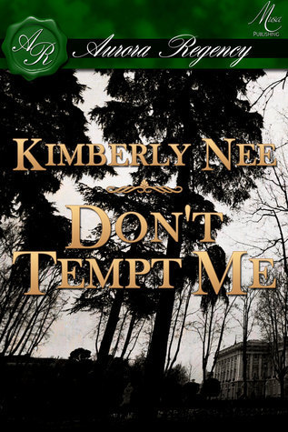 Dont Tempt Me  by  Kimberly Nee