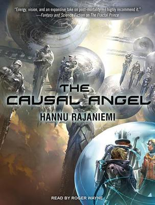The Causal Angel Hannu Rajaniemi