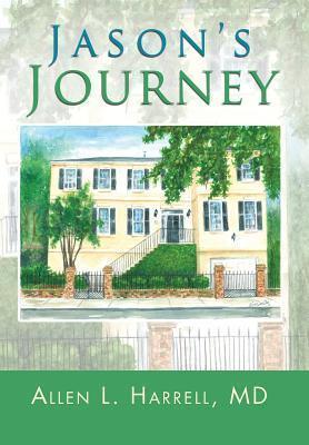 Jasons Journey  by  Allen L. Harrell