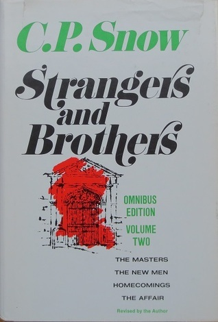 Strangers and Brothers (Omnibus Edition, Volume 2)  by  C.P. Snow