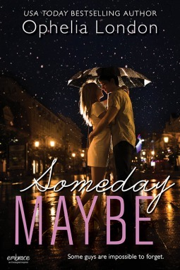 Someday Maybe (Definitely Maybe, #2) Ophelia London