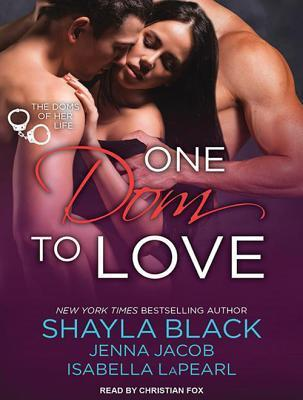 One Dom to Love  by  Shayla Black