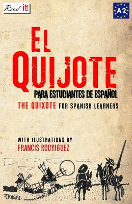 Don Quijote: For Spanish Learners. Level A2 Miguel de Cervantes Saavedra
