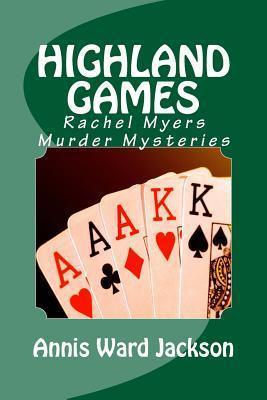 Highland Games: Rachel Myers Murder Mysteries Annis Ward Jackson