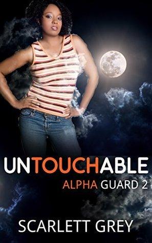 Untouchable (Alpha Guard, #2)  by  Scarlett Grey
