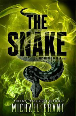The Snake (Messenger of Fear  #1.5)  by  Michael  Grant