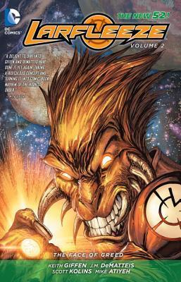 Larfleeze, Vol. 2: The Face of Greed  by  Keith Giffen