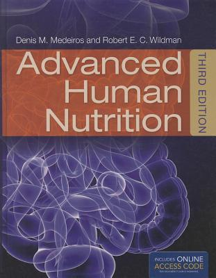 Advanced Human Nutrition with Access Code Medeiros
