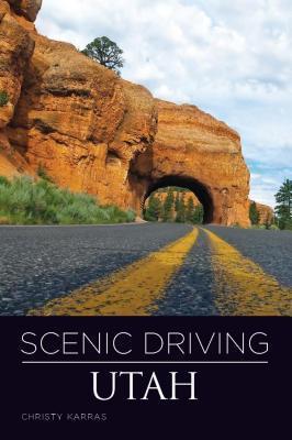 Scenic Driving Utah Christy Karras