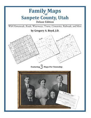 Family Maps of Sanpete County, Utah Gregory A.  Boyd