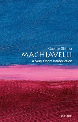 Machiavelli And Republicanism  by  Quentin Skinner