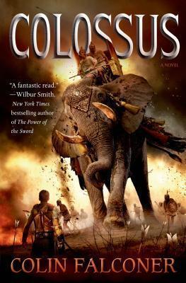 Colossus: A Novel  by  Colin Falconer