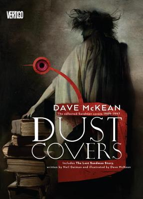 Dust Covers: The Collected Sandman Covers Dave McKean