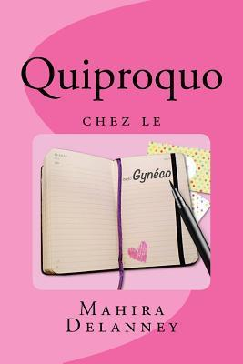 Quiproquo Chez Le Gyneco Mahira Delanney