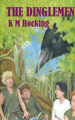 The Dinglemen  by  K M Hocking