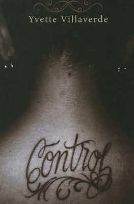 Control  by  Yvette Villaverde