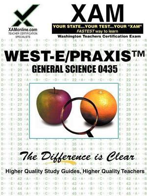 West-E/Praxis II General Science 0435  by  Sharon Wynne