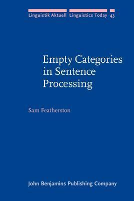 Empty Categories In Sentence Processing Sam Featherston