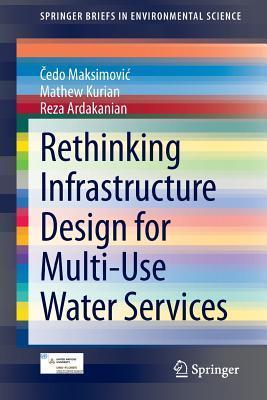 Rethinking Infrastructure Design for Multi-Use Water Services Edo Maksimovi
