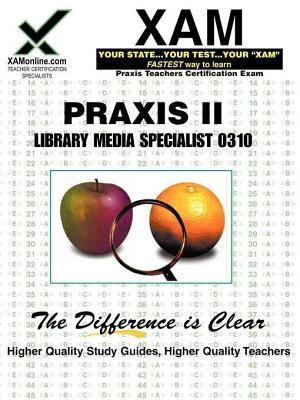 Praxis Library Media Specialist 0310  by  Sharon Wynne