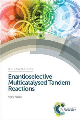 Enantioselective Multicatalysed Tandem Reactions: AAA  by  Helene Pellissier