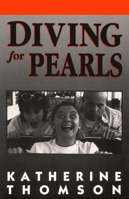 Diving for Pearls Katherine Thomson