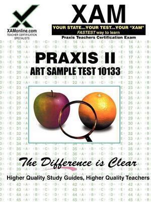 Praxis II Art Sample Test 10133  by  Sharon Wynne