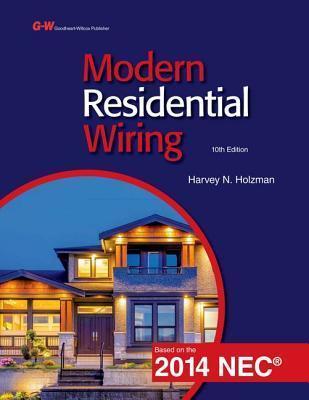 Modern Residential Wiring Harvey N Holzman