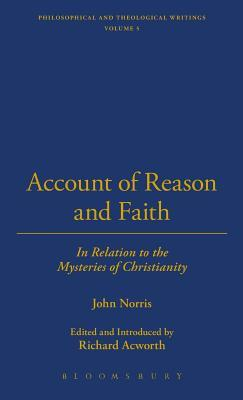 Account Of Reason And Faith  by  John  Norris
