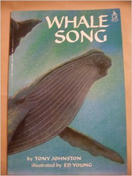 Whale Song  by  Tony Johnston