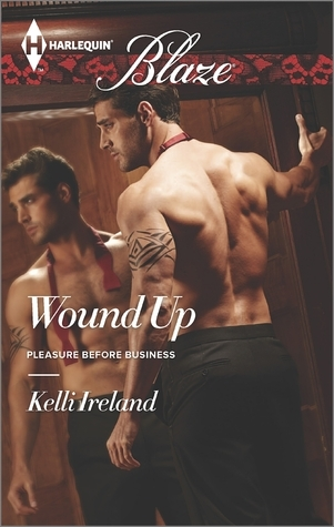 Wound Up (Pleasure Before Business #2)  by  Kelli Ireland