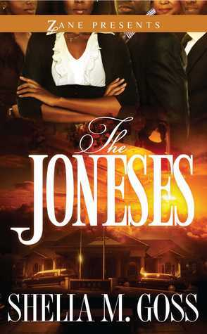 The Joneses Sheila M. Goss