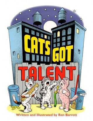 Cats Got Talent: with audio recording  by  Ron Barrett
