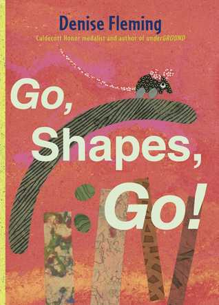Go, Shapes, Go!: with audio recording Denise Fleming