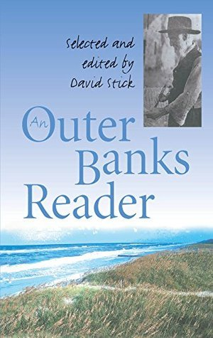 An Outer Banks Reader  by  David Stick