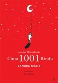 Cinta 1001 Rindu  by  Candra Malik