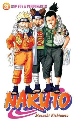 Naruto #21: ¡¡No voy a perdonarte!! (Naruto, #21) Masashi Kishimoto