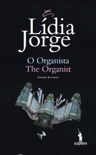 O Organista  by  Lídia Jorge
