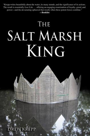 The Salt Marsh King  by  Drew Krepp