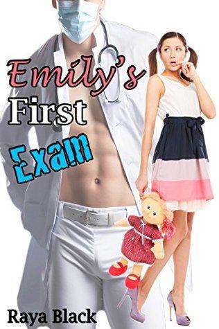 Emilys First Exam  by  Raya Black