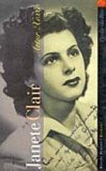 Janete Clair - A Usineira de Sonhos  by  Artur Xexeo