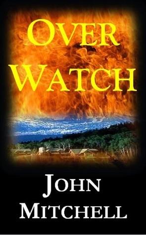 OverWatch  by  John Mitchell
