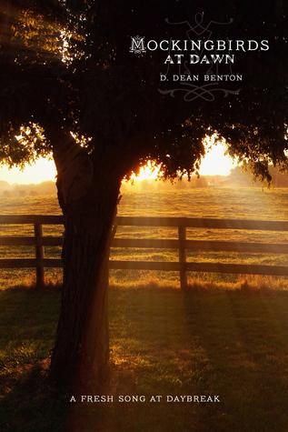 Mockingbirds at Dawn  by  D. Dean Benton