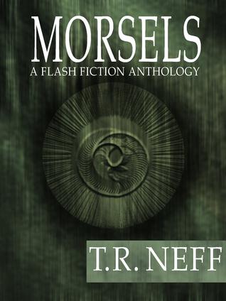 Morsels T. R. Neff